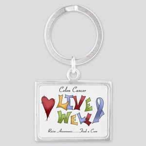 1 colon cancer live well Landscape Keychain