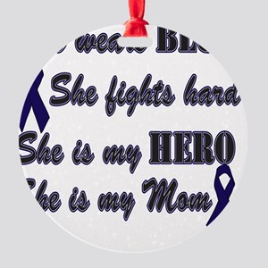 She is Mom Blue Hero Round Ornament