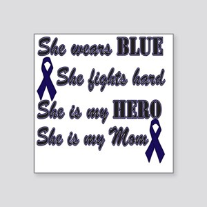 "She is Mom Blue Hero Square Sticker 3"" x 3"""