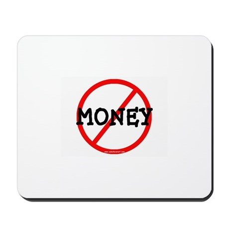 NO MONEY Mousepad