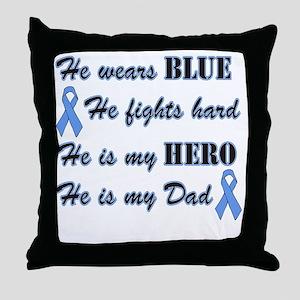 He is Dad Lt Blue Hero Throw Pillow