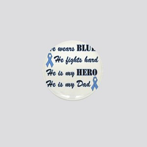 He is Dad Lt Blue Hero Mini Button