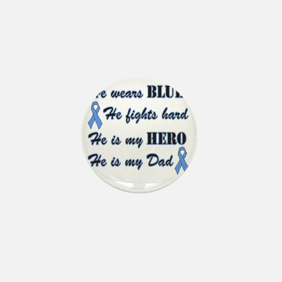 He is Dad Lt Blue Hero Mini Button