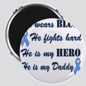 He is Daddy Lt Blue Hero Magnet