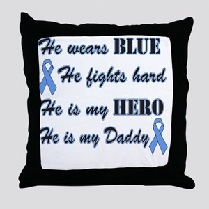He is Daddy Lt Blue Hero Throw Pillow