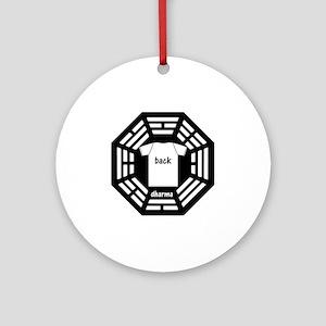 dharma tee back copy Round Ornament