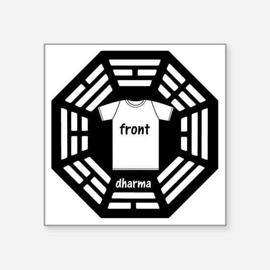 "dharma tee front copy Square Sticker 3"" x 3"""