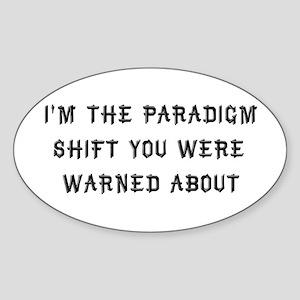Paradigm Shift Oval Sticker