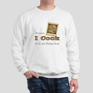 I cook Sweatshirt