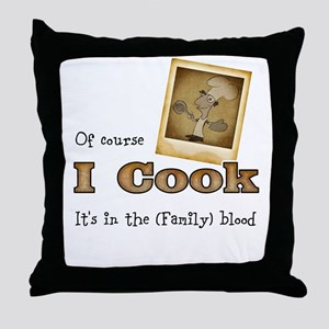 I cook Throw Pillow