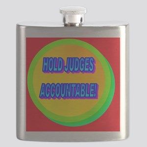 HOLD JUDGES ACCOUNTABLE!(black cap) Flask