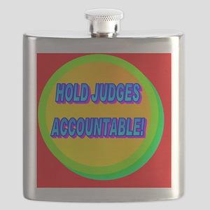 HOLD JUDGES ACCOUNTABLE!(oval landscape) Flask