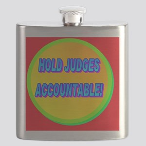 HOLD JUDGES ACCOUNTABLE!(oval portrait) Flask
