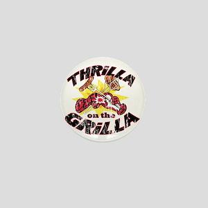 ThrillaOnTheGrilla2OLD Mini Button