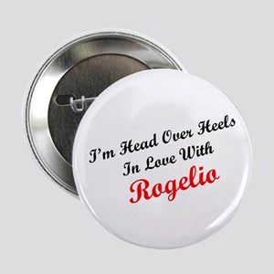 In Love with Rogelio Button