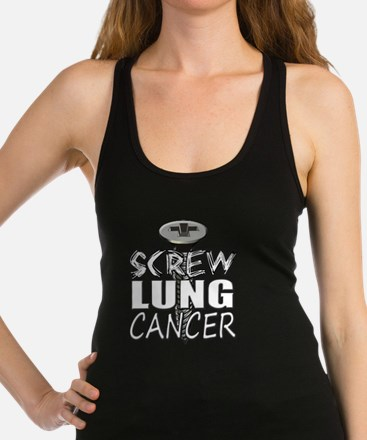 Screw Lung Cancer Racerback Tank Top