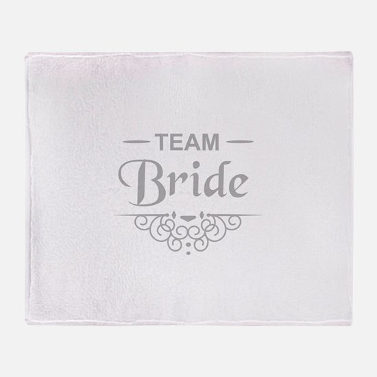 Team Bride in silver Throw Blanket