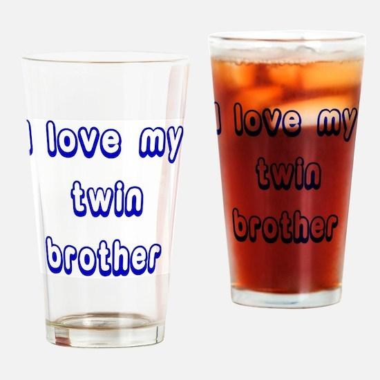 ilovemytwinbrotherBLUE Drinking Glass
