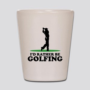 Id Rather Be Golfing Shot Glass