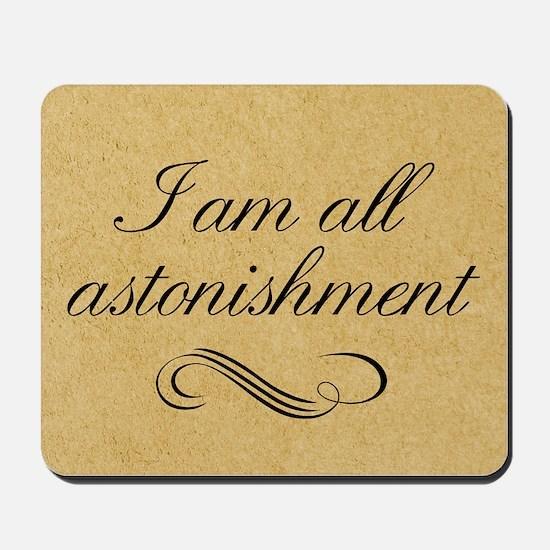 i-am-all-astonishment_12x18 Mousepad