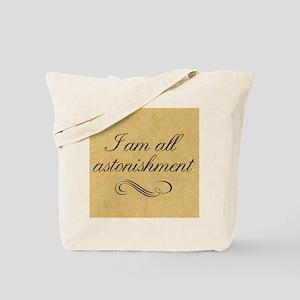 i-am-all-astonishment_13-5x18 Tote Bag