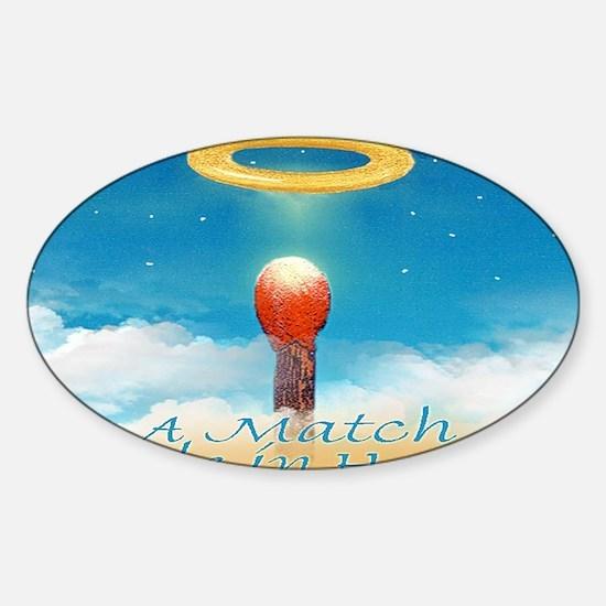 2-A MATCH MADE IN HEAVEN cap Sticker (Oval)
