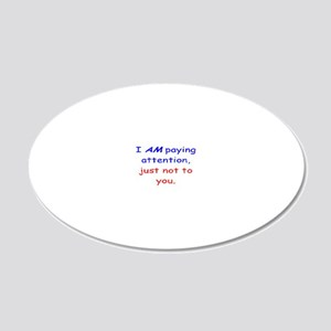 attention1 20x12 Oval Wall Decal