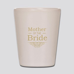 Mother of the Bride gold Shot Glass