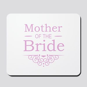 Mother of the Bride pink Mousepad