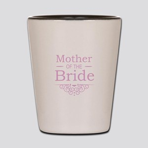 Mother of the Bride pink Shot Glass