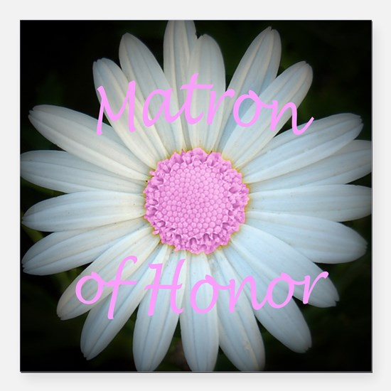 """Pink daisy matron of hon Square Car Magnet 3"""" x 3"""""""