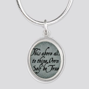 to-thy-own-self-be-true_b Silver Oval Necklace