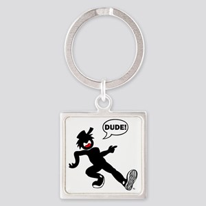 dude-n-1 Square Keychain