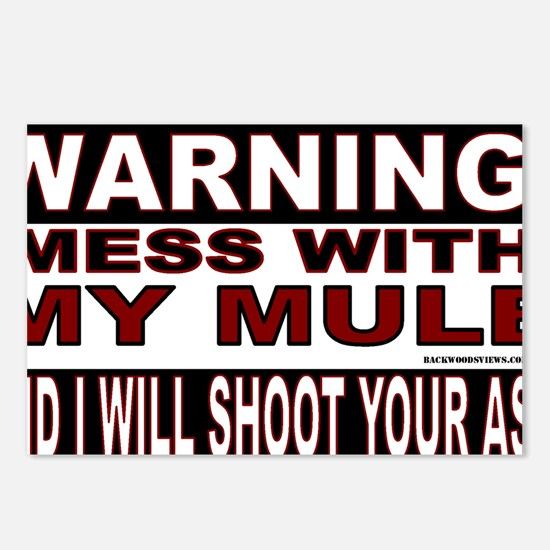WARNING MESS WITH MY MULE Postcards (Package of 8)