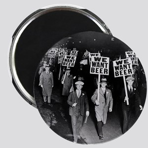 We Want Beer! Prohibition Protest, 1931 Magnet
