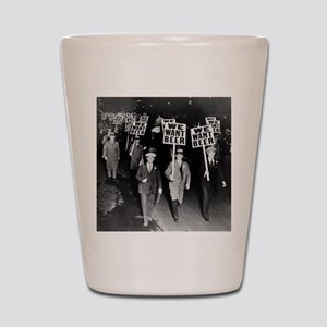 We Want Beer! Prohibition Protest, 1931 Shot Glass