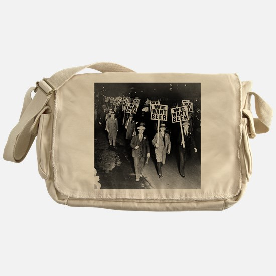 We Want Beer! Prohibition Protest, 1 Messenger Bag