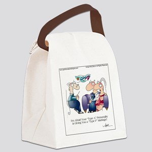 TYPE A PERSONALITY by April McCal Canvas Lunch Bag