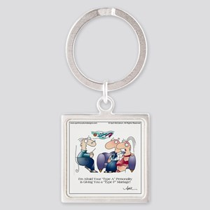 TYPE A PERSONALITY by April McCall Square Keychain