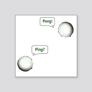 "PING PONG, GAME ON! Square Sticker 3"" x 3"""