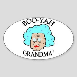 BOOYAH GRANDMA! Oval Sticker