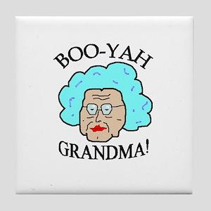 BOOYAH GRANDMA! Tile Coaster
