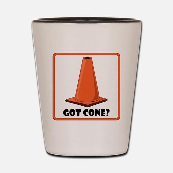 sign-got-cone-1-wht Shot Glass