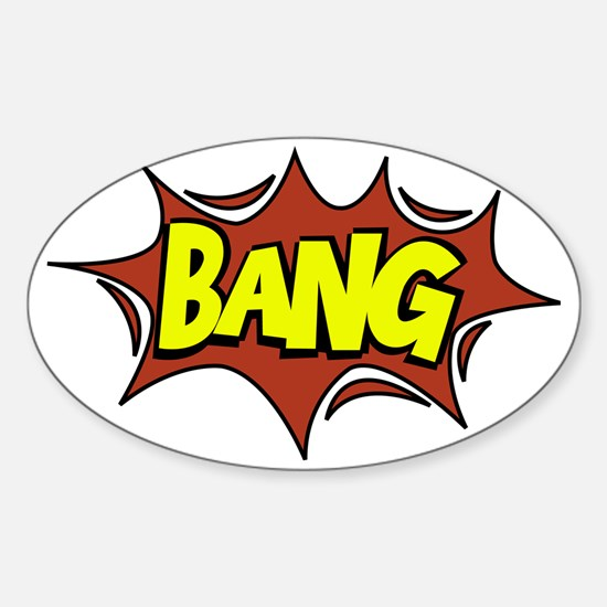 Bang Sticker (Oval)