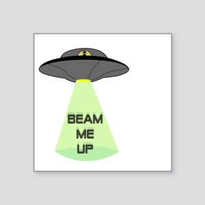 "Beam Me Up Square Sticker 3"" x 3"""