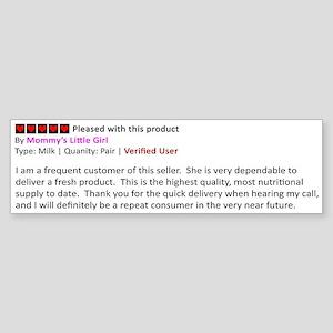 Breastmilk Review by Girl Bumper Sticker