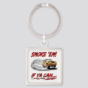4000x4000(Smoke Em If Ya Can) Fade Square Keychain