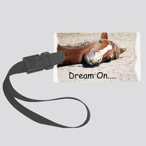 Dream On Sleeping Horse Large Luggage Tag