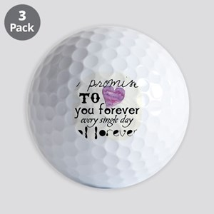 every day of forever Golf Balls