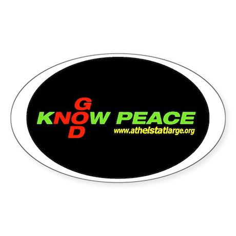 2-knowpeacenogod_oval Sticker (Oval)